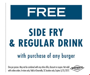 Free fries and regular drink with purchase