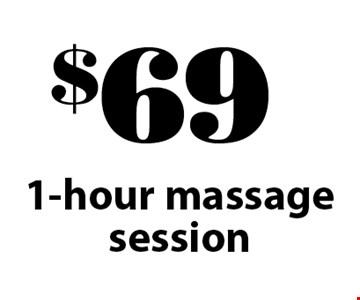 $69 1-hour massage session.
