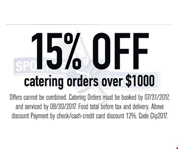 15% Off Catering Orders Over $1000