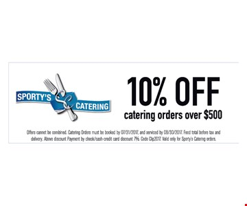 10% off catering orders over $500