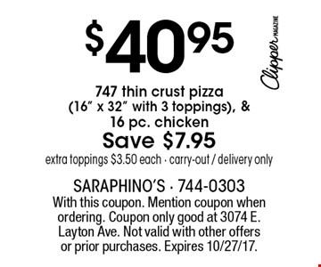$40.95 747 thin crust pizza (16