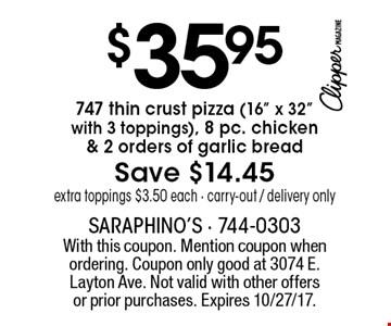 $35.95 747 thin crust pizza (16