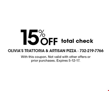 15% Off total check. With this coupon. Not valid with other offers or prior purchases. Expires 5-12-17.