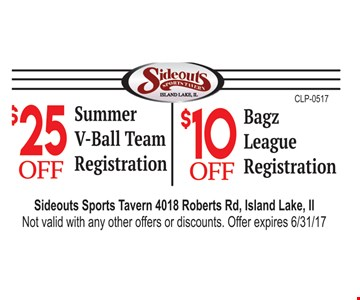 $25 summer v-ball team registration, $10 bagz league registration