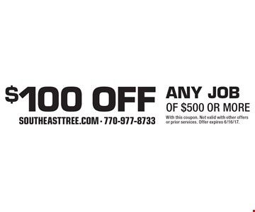 $100 off any jobof $500 or more. With this coupon. Not valid with other offers or prior services. Offer expires 6/16/17.