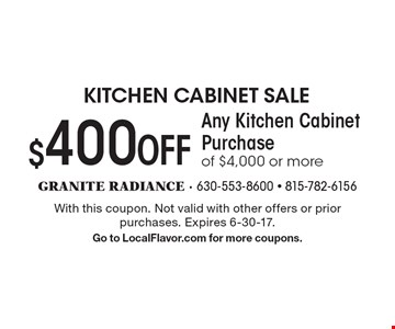 $400 OFF Any Kitchen Cabinet Purchase of $4,000 or more. With this coupon. Not valid with other offers or prior purchases. Expires 6-30-17. Go to LocalFlavor.com for more coupons.