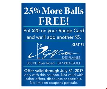 25% more balls free