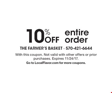 10% Off entire order. With this coupon. Not valid with other offers or prior purchases. Expires 11/24/17.Go to LocalFlavor.com for more coupons.