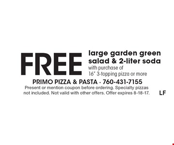 Free large garden green salad & 2-liter soda with purchase of 16