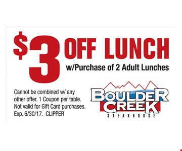 $3 Off Lunch w/Purchase Of 2 Adult Lunches