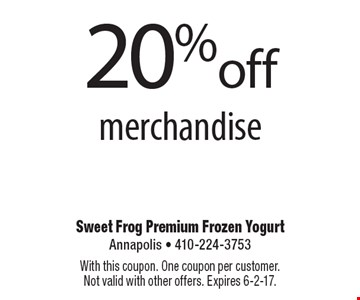 20% off merchandise. With this coupon. One coupon per customer. Not valid with other offers. Expires 6-2-17.