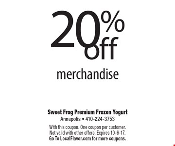 20%off merchandise. With this coupon. One coupon per customer. Not valid with other offers. Expires 10-6-17. Go To LocalFlavor.com for more coupons.