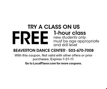 Try A Class On Us FREE 1-hour class. new students only must be age appropriate and skill level. With this coupon. Not valid with other offers or prior purchases. Expires 7-21-17. Go to LocalFlavor.com for more coupons.