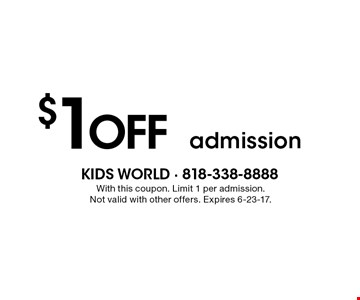 $1OFF admission. With this coupon. Limit 1 per admission. Not valid with other offers. Expires 6-23-17.