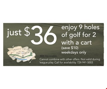 Just $36 enjoy 9 holes of golf for 2 with a cart