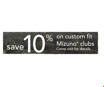 Save 10% on custom fit Mizuno clubs
