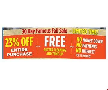 23% off entire purchase plus free gutter cleaning & tune up
