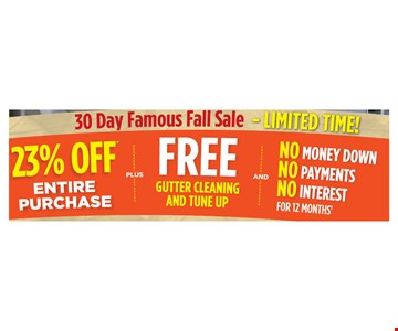 23% Off Entire Purchase Plus Free Gutter Cleaning and Tune Up