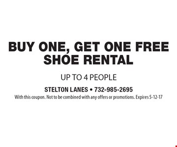 free show rental with purchase of one shoe rentalup to 4 people . With this coupon. Not to be combined with any offers or promotions. Expires 5-12-17