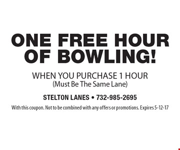 free one hour of bowling when you purchase 1 hour(Must Be The Same Lane). With this coupon. Not to be combined with any offers or promotions. Expires 5-12-17