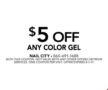 $5 Off Any Color Gel. With this coupon. Not valid with any other offers or prior services. One coupon per visit. Offer expires 8-1-17.