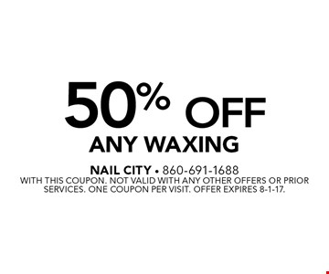 50% Off Any Waxing. With this coupon. Not valid with any other offers or prior services. One coupon per visit. Offer expires 8-1-17.
