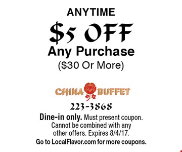 $5 OFF Any Purchase ($30 Or More) Anytime. Dine-in only. Must present coupon. Cannot be combined with any other offers. Expires 8/4/17. Go to LocalFlavor.com for more coupons.
