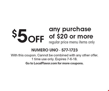 $5 Off any purchase of $20 or more. Regular price menu items only. With this coupon. Cannot be combined with any other offer. 1 time use only. Expires 7-6-18. Go to LocalFlavor.com for more coupons.