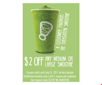 $2 off any medium or large smoothie