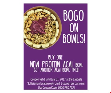 Buy one new protein acai bowl, get another acai bowl free!