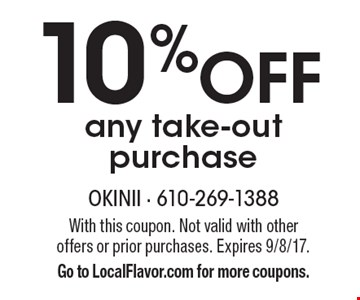 10% off any take-out purchase. With this coupon. Not valid with other offers or prior purchases. Expires 9/8/17. Go to LocalFlavor.com for more coupons.