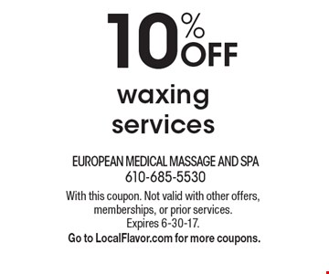 10% OFF waxing services. With this coupon. Not valid with other offers, memberships, or prior services. Expires 6-30-17. Go to LocalFlavor.com for more coupons.