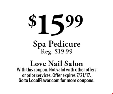 $15.99 Spa Pedicure. Reg. $19.99. With this coupon. Not valid with other offers or prior services. Offer expires 7/21/17. Go to LocalFlavor.com for more coupons.