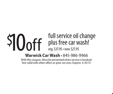 $10 off full service oil change plus free car wash! Reg. $37.95 - now $27.95. With this coupon. Must be presented when service is booked. Not valid with other offers or prior services. Expires6-30-17.