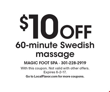 $10 Off 60-minute Swedish massage. With this coupon. Not valid with other offers. Expires 6-2-17.Go to LocalFlavor.com for more coupons.