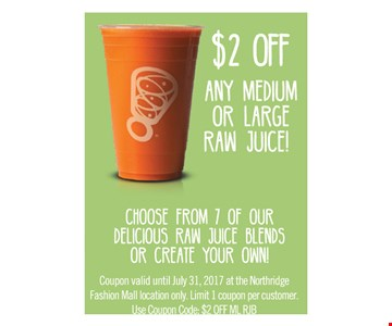 $2 off any medium or large raw juice