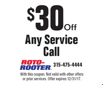$30Off Any Service Call. With this coupon. Not valid with other offers or prior services. Offer expires 12/31/17.