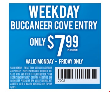 Weekday Buccaneer Cove Entry only $7.99