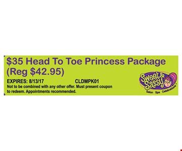$35 Head To Toe Princess Package