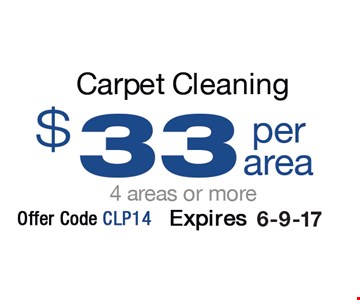 Carpet Cleaning $33 per area, 4 areas or more. Offer code CLP14. Expires 6-9-17.