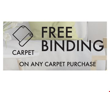 Free Binding on any carpet purchase