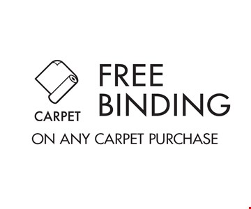 Free binding on any carpet purchase.