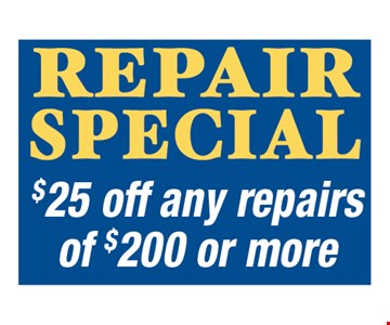 $25 off any repairs of $200 or more