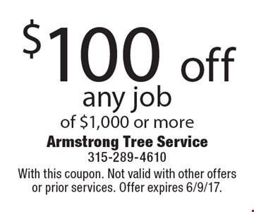 $100 off any job of $1,000 or more. With this coupon. Not valid with other offers or prior services. Offer expires 6/9/17.