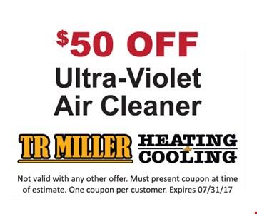 $50 off Ultra-Violet Air Cleaner
