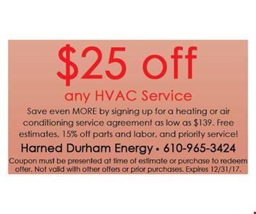 $25 off any HVAC service.