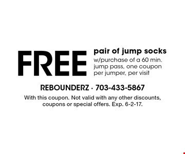 Free pair of jump socks w/purchase of a 60 min. jump pass, one coupon per jumper, per visit. With this coupon. Not valid with any other discounts, coupons or special offers. Exp. 6-2-17.