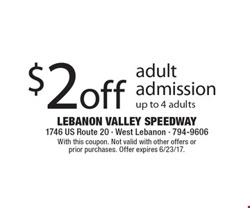 $2off adult admission up to 4 adults. With this coupon. Not valid with other offers or prior purchases. Offer expires 6/23/17.