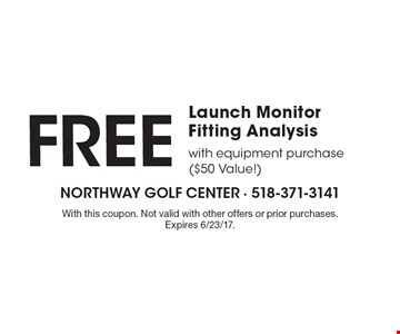 Free Launch Monitor Fitting Analysis with equipment purchase ($50 Value!) With this coupon. Not valid with other offers or prior purchases. Expires 6/23/17.