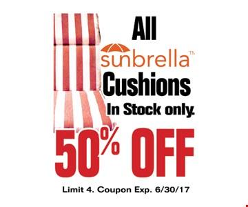 All Sunbrella cushions 50% off